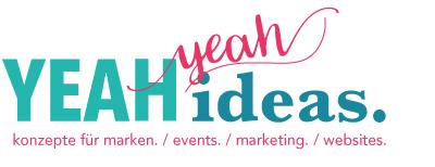 yeahyeahideas 400 - Konzeption mit Leidenschaft und Feingefühl